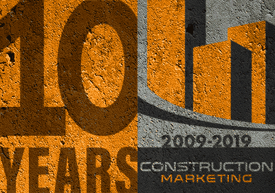 Construction Marketing 10 Years